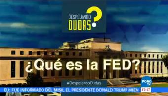 #DespejandoDudas ¿Qué es la FED?