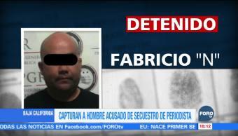 Detienen en BC a Fabricio 'N', presunto secuestrador de un periodista