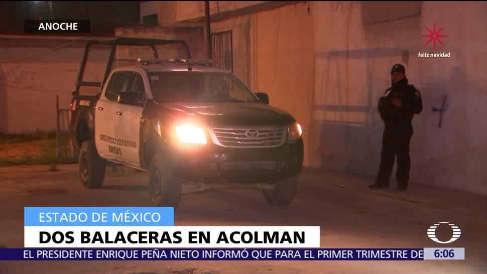 Dos balaceras en Acolman dejan al menos cinco muertos