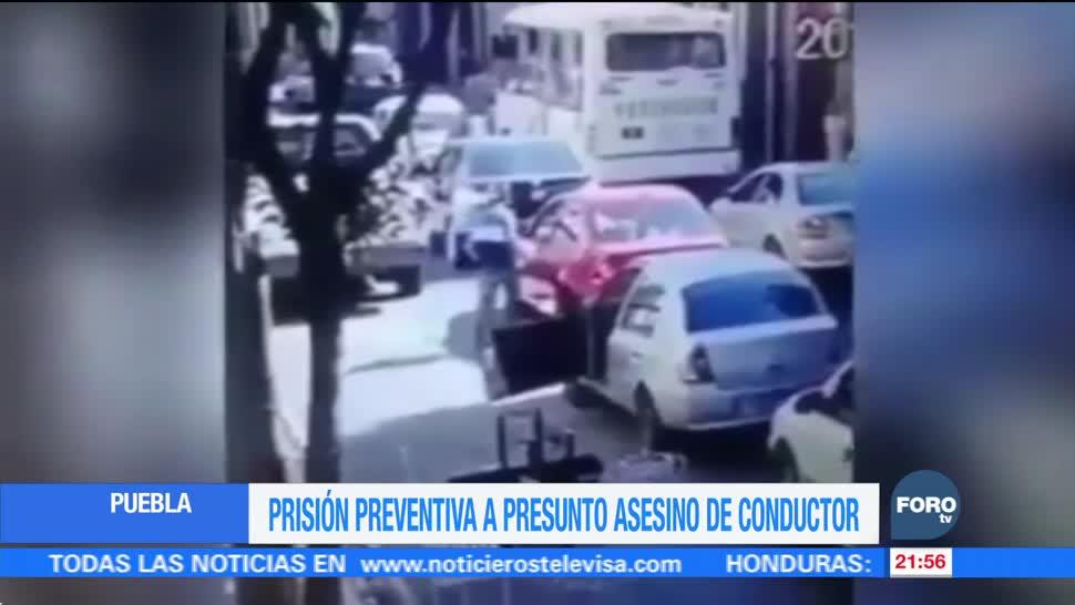 Prisión preventiva a presunto asesino de conductor en Puebla