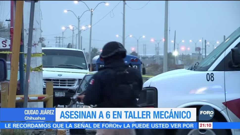 Asesinan a 6 en taller mecánico de Ciudad Juárez