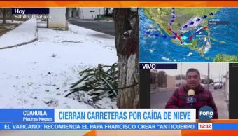 Cierran carreteras en Coahuila por caída de nieve