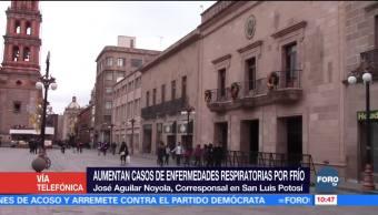 Aumentan casos de enfermedades respiratorias por frío en San Luis Potosí