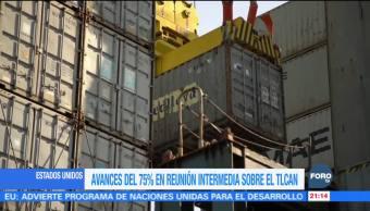 Canadá, Estados Unidos y México avanzan en renegociación del TLCAN