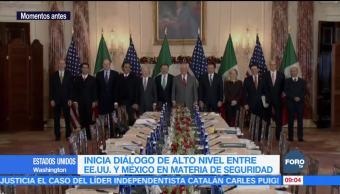 Inicia diálogo de alto nivel entre EU y México en materia de seguridad