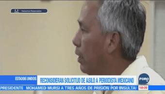 Autoridades Migratorias Eu Reconsideran Solicitud Asilo Periodista Mexicano