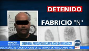 Detiene Presunto Secuestrador Periodista Baja California Fabricio N
