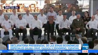 Epn Hace Declaratoria Dos Nuevas Zonas Económicas Especiales