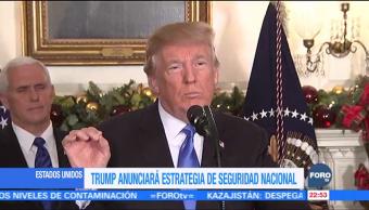 Trump anunciará estrategia de seguridad nacional en Estados Unidos