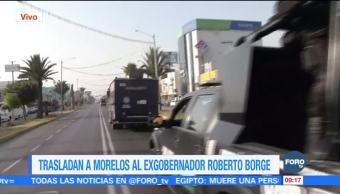 Trasladan a Roberto Borge al penal federal en Morelos