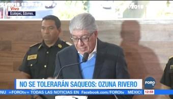 No se tolerarán saqueos, dice el Gobierno del Estado de México