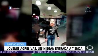 Jóvenes agreden tienda en Nuevo León tras negarles la entrada