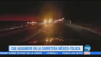 Cae Aguanieve Carretera México-Toluca