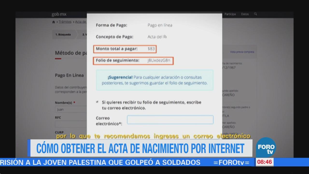 Cómo obtener el acta de nacimiento por internet | Noticieros Televisa