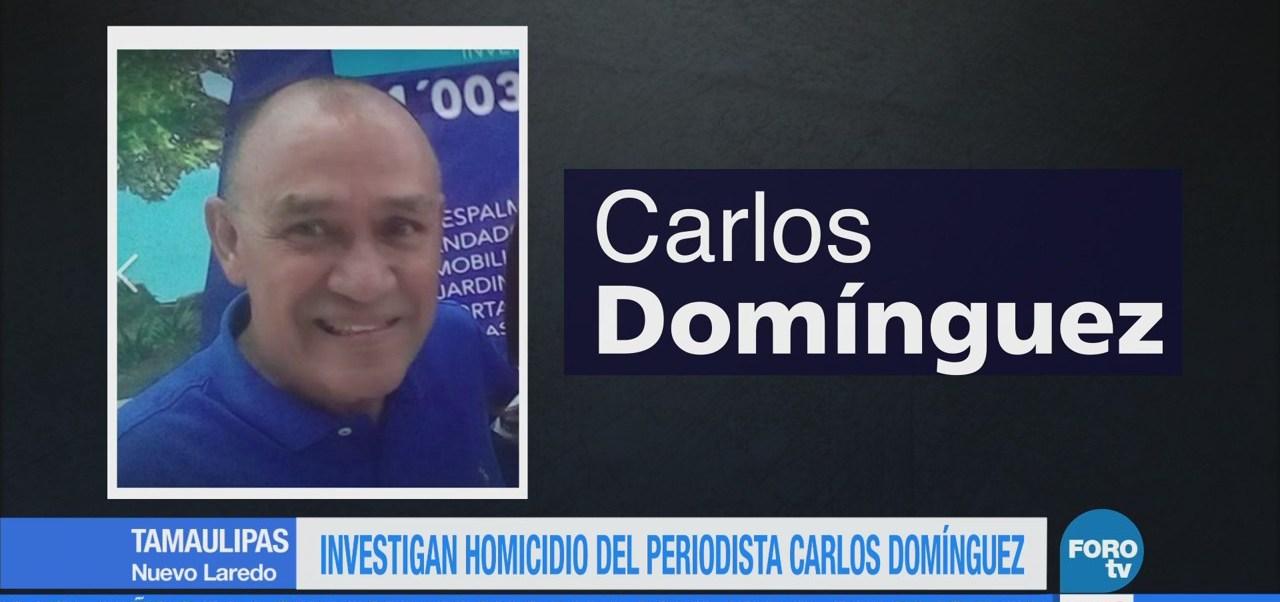 Investigan Homicidio Periodista Carlos Domínguez Tamaulipas