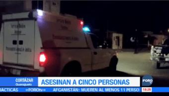 Matan Cinco Personas Cortazar Guanajuato