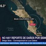 Saldo blanco tras sismo de 6.3 en Baja California Sur