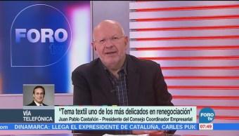 Sexta ronda de negociación del TLCAN es crucial, dice Juan Pablo Castañón