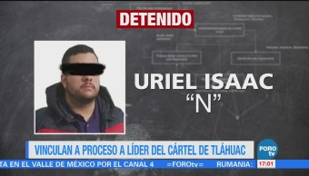 Vinculan Proceso Líder Cártel Tláhuac
