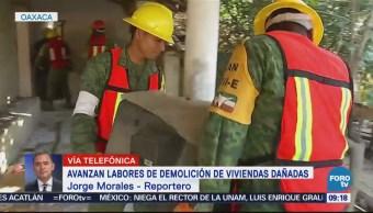 Avanzan las labores de demolición de viviendas dañadas en Oaxaca