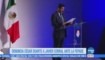 César Duarte denuncia a Javier Corral ante la Fepade