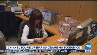 China Quiere Recuperar Ritmo Crecimiento Económico