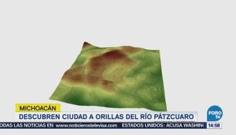 Descubren Ciudad Orillas Río Pátzcuaro
