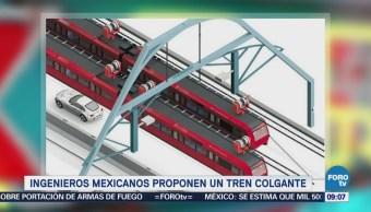 Extra Extra: Ingenieros mexicanos proponen un tren colgante