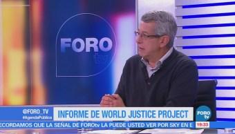 Informe World Justice Project; el análisis con Mauricio Merino
