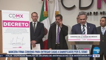Mancera Firma Convenio Entregar Casas Damnificados Sismo