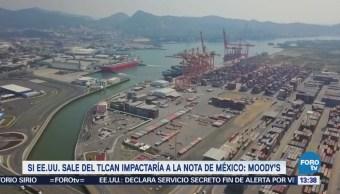 Moody's advierte riesgos para México si Estados Unidos deja el TLCAN