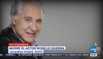 Muerte de Rogelio Guerra me provoca sentimientos encontrados: Jacqueline Andere
