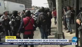 Ocho Detenidos Operativo Contra Narcomenudeo Tepito