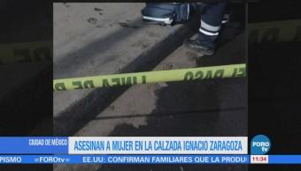 Asesinan Mujer Calzada Ignacio Zaragoza Cdmx