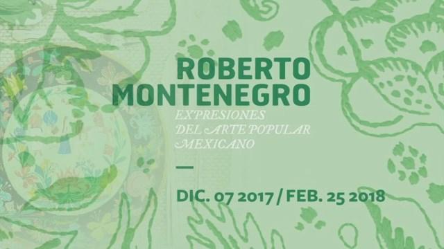 Retomando a… Roberto Montenegro expresiones del arte popular mexicano