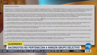 Sacerdotes asesinados en Taxco no pertenecían a algún grupo delictivo