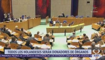 Senado de Holanda aprueba ley que convierte a sus ciudadanos en donantes de órganos