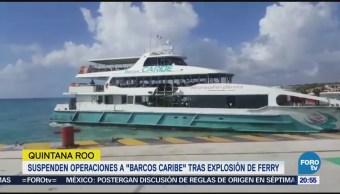Suspenden operaciones a 'Barcos Caribe' tras explosión de ferry
