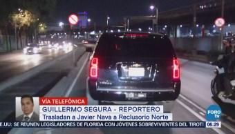 Trasladan a Javier Nava Soria al Reclusorio Norte