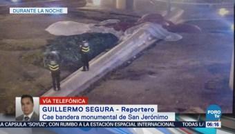 Cae bandera monumental en San Jerónimo, CDMX