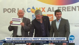 Coalición 'Por la Ciudad de México al Frente' registra a sus candidatos