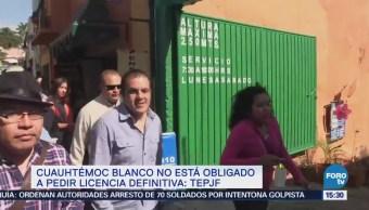 Cuauhtémoc Blanco no está obligado a pedir licencia definitiva: TEPJF
