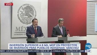 Gobierno federal invierte 6 mil mdp en proyectos de inversión para pueblos indígenas