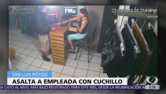 Hombre asalta con cuchillo a empleada de tienda en SLP