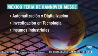 México, país invitado de la Hannover Messe: Eduardo Sánchez