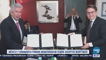 México y Dinamarca firman memorándum sobre asuntos marítimos
