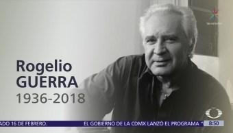 Muere el actor mexicano Rogelio Guerra