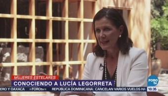 #MujeresEstelares: Lucía Legorreta
