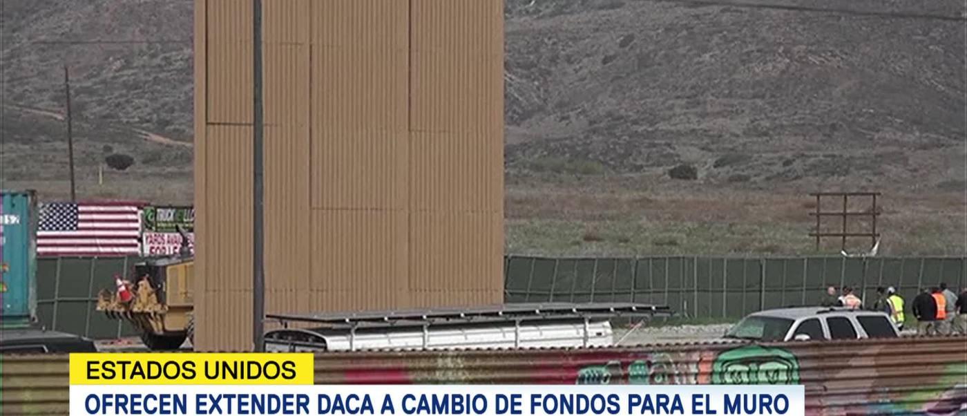 Ofrecen Extensión Daca Cambio Fondos Muro Trump