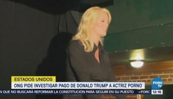 Ong Pide Investigar Pago Donald Trump Actriz Porno
